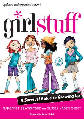 Girl Stuff By Guest, Elissa Haden/ Blackstone, Margaret/ Pollak, Barbara (ILT)