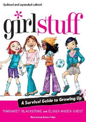 Girl Stuff By Guest, Elissa Haden/ Blackstone, Margaret/ Pollak, Barbara (ILT)
